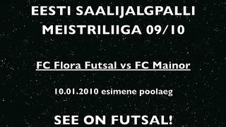 FC Flora Futzal- FC Mainor esimene poolaeg