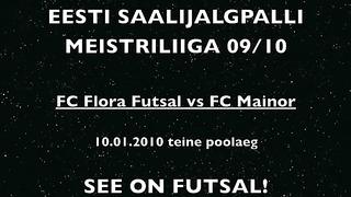 FC Flora Futzal- FC Mainor teine poolaeg
