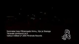 Noizmakaz Tänavate sümfoonia