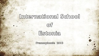 Francophonie 2013 _ International School of Estonia.