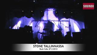 Soundi.fi_ Stone Tallinnassa 27.2.2013.