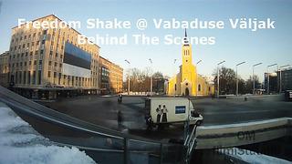 Freedom Shake @ Vabaduse Väljak - behind the scenes