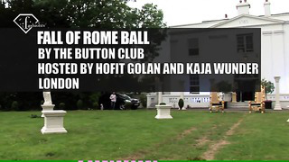 Fall of Rome Ball by the Button Club Hosted by Hofit Golan and Kaja Wunder, London