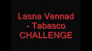 Tobasco kaste CHALLEGE