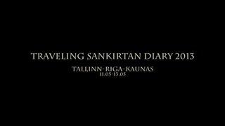Hare Krishna Traveling Sankirtan Diary 2013 Tallinn - Riga - Kaunas