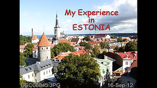 My Experience in Estonia 2012-2013