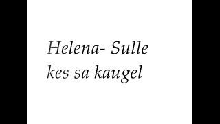 Helena- Sulle kes sa kaugel