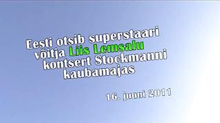Stockmann Superstaar - Liis Lemsalu kontsert Stockmanni kaubamajas