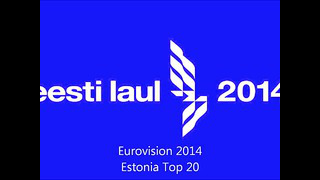 Eurovision 2014 Estonia Top 20