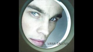 ANTEROID - Vana Tallinn (((((UUS LAUL 2014))))))