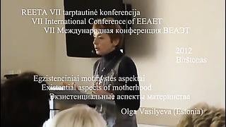 Ольга Васильева (Эстония) Экзистенциальные аспекты материнства