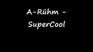 A- Rühm -Supercool