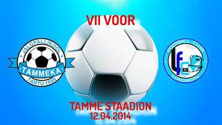 VII voor Tartu JK Tammeka - Jõhvi FC Lokomotiv 1_1 (0_1)