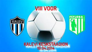 VIII voor JK Tallinna Kalev - Tallinna FC Flora 1_4 (1_2)