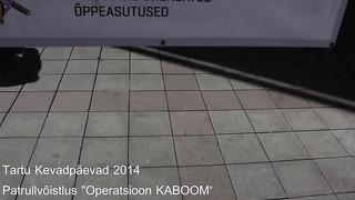 Patrullvõistlus _Operatsioon Kaboom_. Tartu Kevapäevad 2014
