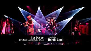 Sus Dungo - Randa Loul _LIVE Tallinn Music Week
