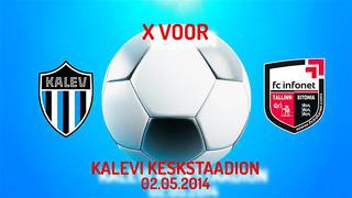 X voor JK Tallinna Kalev - FC Infonet 1_3 (0_1)
