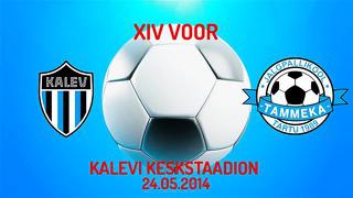 XIV voor JK Tallinna Kalev - Tartu JK Tammeka 1_1 (0_0)