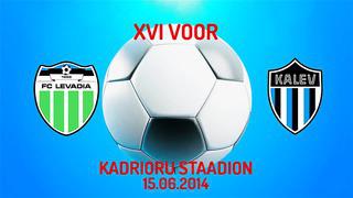 XVI voor Tallinna FC Levadia - JK Tallinna Kalev 9_0 (5_0)