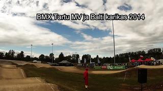 BMX Balti karikas ja Tartu MV 2014