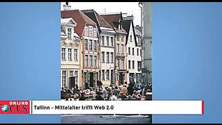 Tallinn – Mittelalter trifft Web 2.0