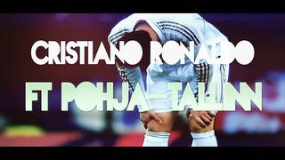 Cristiano Ronaldo ft Põhja Tallinn - Lähen Ja Tulen